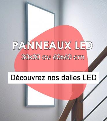 Découvrez toutes nos dalles LED